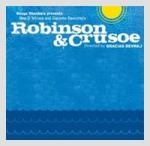 Robinson and Crusoe