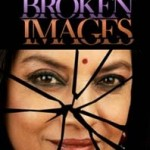 Broken Images, Performed by Shabana Azmi