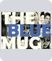 The Blue Mug Cast